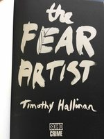 THE FEAR ARTIST. by Hallinan, Timothy.