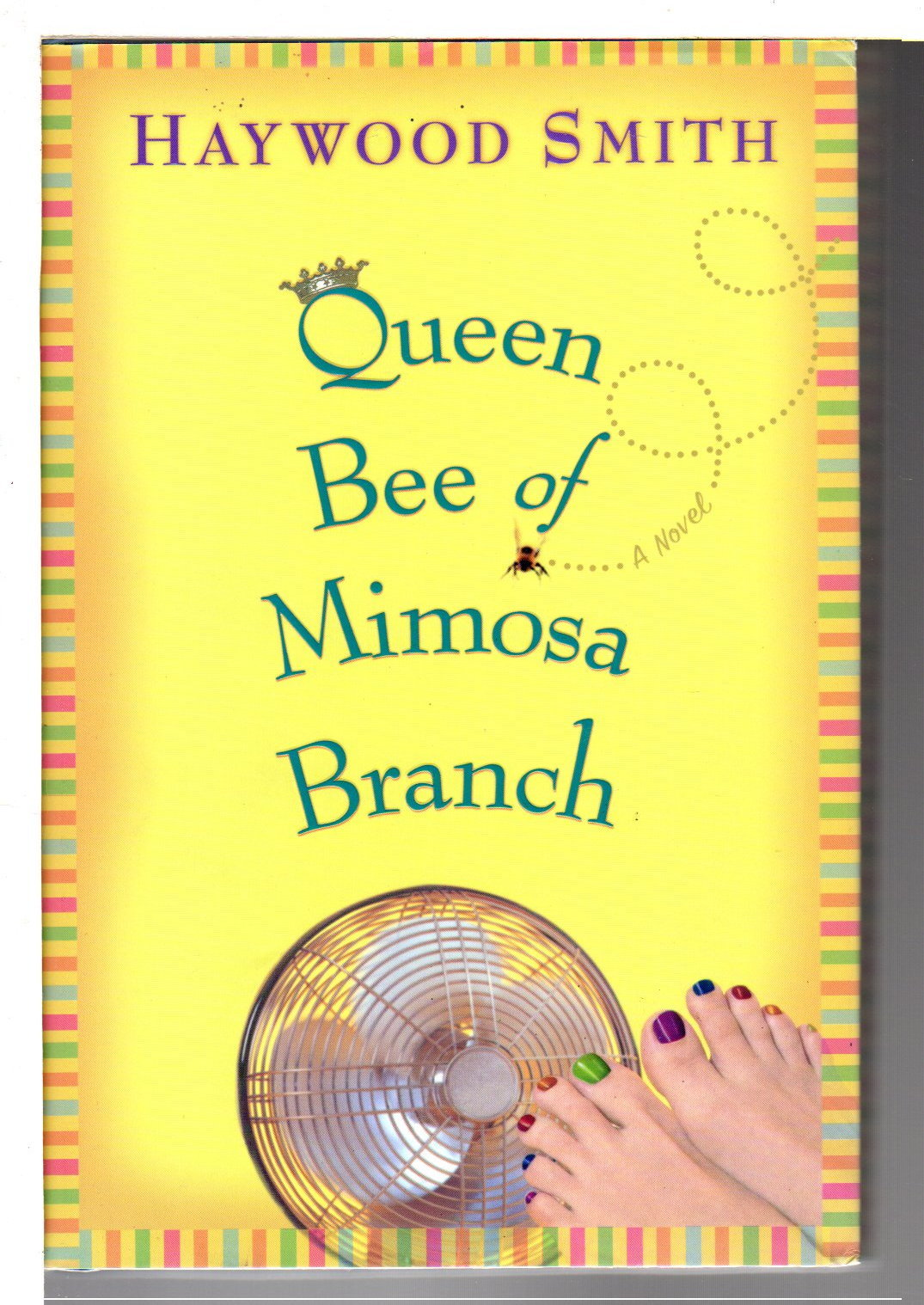 SMITH, HAYWOOD. - QUEEN BEE OF MIMOSA BRANCH.