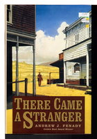 THERE CAME A STRANGER. by Fenady, Andrew J.