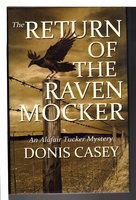THE RETURN OF THE RAVEN MOCKER: An Alafair Tucker Mystery. by Casey, Donis.