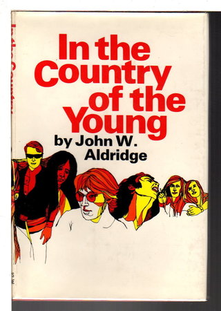 IN THE COUNTRY OF THE YOUNG. by Aldridge, John W.