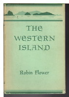 THE WESTERN ISLAND, or The Great Blasket. by Flower, Robin.
