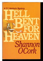 HELL BENT FOR HEAVEN. by OCork, Shannon.