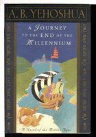 A JOURNEY TO THE END OF THE MILLENNIUM. by Yehoshua, A. B.