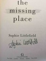 THE MISSING PLACE. by Littlefield, Sophie.