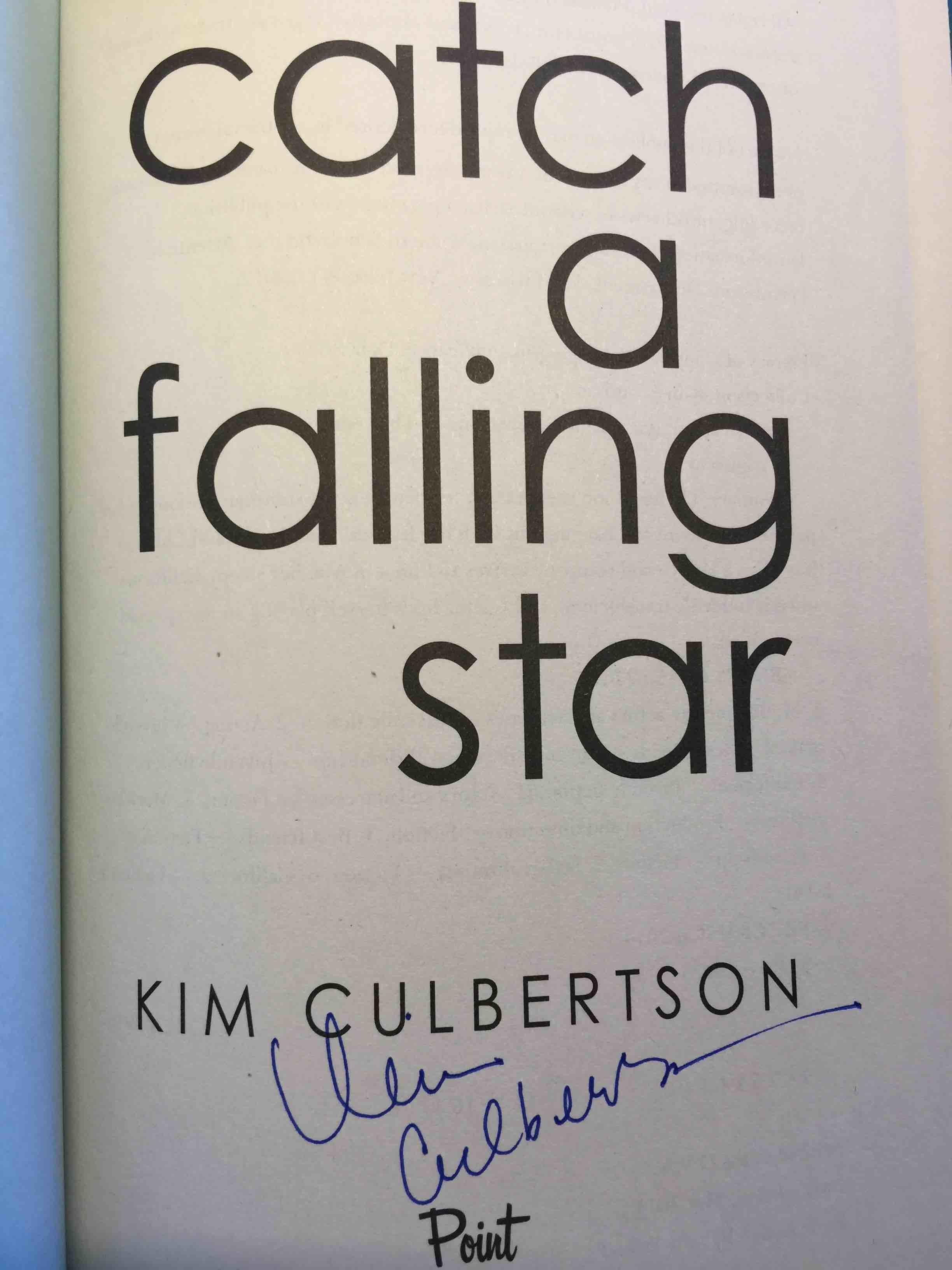 CULBERTSON, KIM. - CATCH A FALLING STAR.