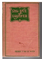 THE EYE OF LUCIFER. by Van de Water, Frederic F. (1890-1968)