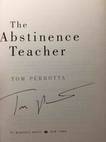 THE ABSTINENCE TEACHER. by Perrotta, Tom.
