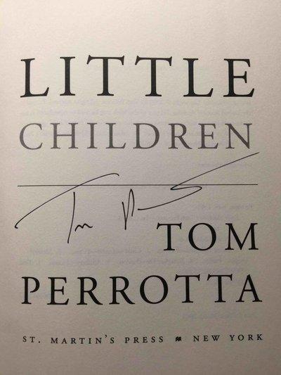 LITTLE CHILDREN. by Perrotta, Tom.
