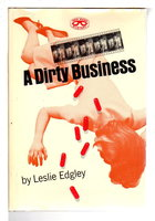 A DIRTY BUSINESS. by Edgley, Leslie.