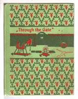 THROUGH THE GATE - Learning To Read - A Basic Reading Program, by Smith, Nila Banton, Illustrated by Janice Holland and Sally Tate.