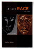 MIXED RACE LITERATURE. by Brennan, Jonathan, editor.