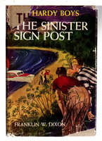 THE SINISTER SIGN POST. The Hardy Boys Series 15. by Dixon, Franklin W.