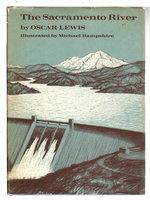 THE SACRAMENTO RIVER. by Lewis, Oscar.