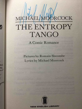 THE ENTROPY TANGO: A Comic Romance. by Moorcock, Michael.