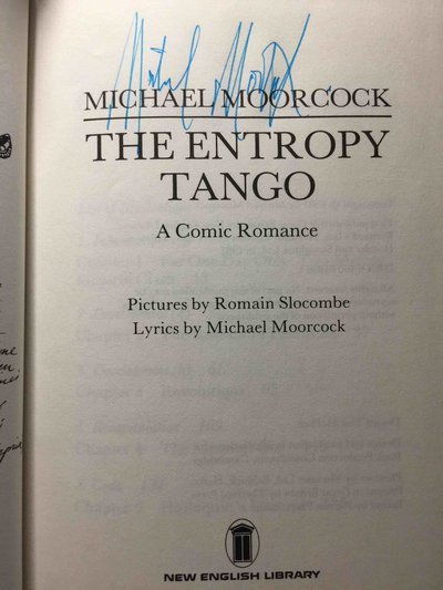 THE ENTROPY TANGO: A Comic Romance. by Moorcock, Michael.