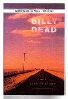 BILLY DEAD. by Reardon, Lisa.
