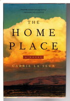 THE HOME PLACE. by La Seur, Carrie.