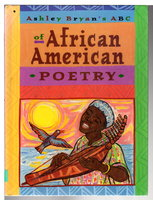 Ashley Bryan's ABC OF AFRICAN AMERICAN POETRY. by Bryan, Ashley.