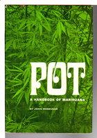 POT: A Handbook of Marihuana. by Rosevear, John.