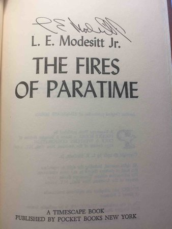THE FIRES OF PARATIME. by Modesitt, L. E., Jr. [Modessit on dustjacket]