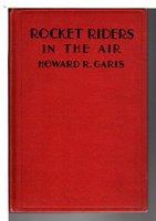 ROCKET RIDERS IN THE AIR, or A Chase in the Clouds.  #4 in series. by Garis, Howard R. (1873-1962)