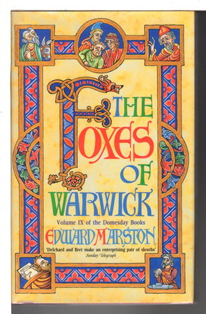 THE FOXES OF WARWICK: Volume IX of the Doomsday Books. by Marston, Edward.(pseudonym of Keith Miles)