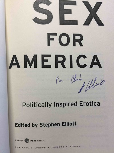 SEX FOR AMERICA: Politically Inspired Erotica. by [Anthology, signed]