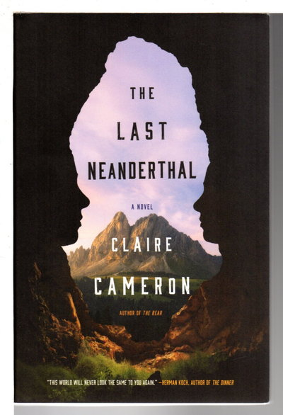 THE LAST NEANDERTHAL. by Cameron, Clare.