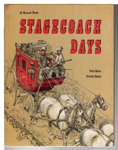 STAGECOACH DAYS. by Hunter, Vickie and Hamma, Elizabeth.