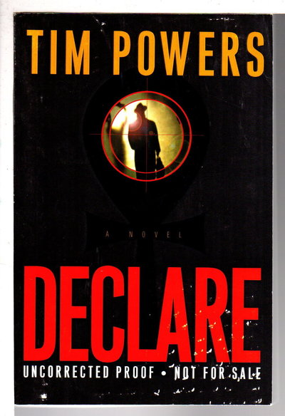 DECLARE. by Powers, Tim.