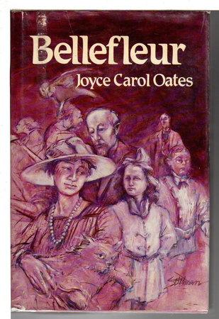 BELLEFLEUR. by Oates, Joyce Carol.