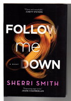 FOLLOW ME DOWN. by Smith, Sherri.