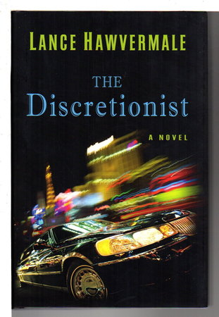 THE DISCRETIONIST. by Hawvermale, Lance.