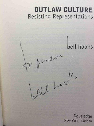 OUTLAW CULTURE: Resisting Representations. by hooks, bell.