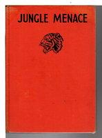 JUNGLE MENACE. by Lawton, Charles.