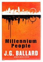 MILLENNIUM PEOPLE. by Ballard, J. G.