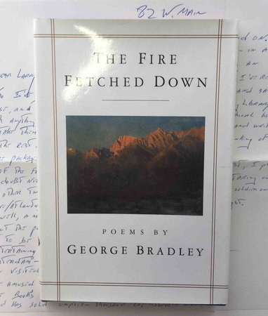 THE FIRE FETCHED DOWN. by Bradley, George.