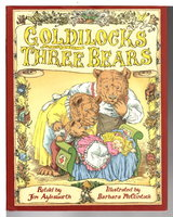GOLDILOCKS AND THE THREE BEARS. by Aylesworth, Jim (retold by); illustrated by Barbara McClintock.