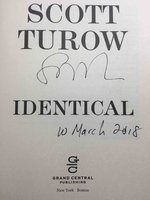 IDENTICAL. by Turow, Scott.