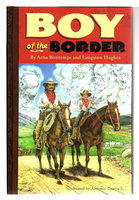 BOY OF THE BORDER. by Bontemps, Arna and Langston Hughes.