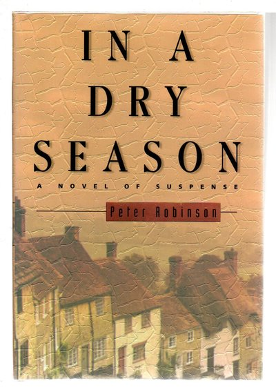 IN A DRY SEASON. by Robinson, Peter.