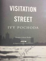 VISITATION STREET. by Pochoda, Ivy.