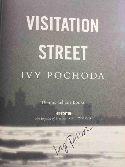 VISITATION STREET. by Pochoda, Ivy.