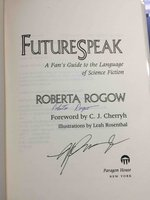 FUTURESPEAK: A Fan's Guide to the Language of Science Fiction. by Rogow, Roberta; Foreword by C.J. Cherryh.