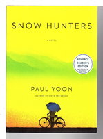 SNOW HUNTERS. by Yoon, Paul.