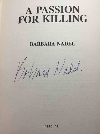 A PASSION FOR KILLING. by Nadel,Barbara.