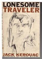 LONESOME TRAVELER. by Kerouac, Jack