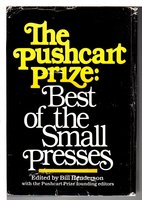 THE PUSHCART PRIZE:  Best of the Small Presses, First Edition 1976 - 1977 Edition. by Bill Henderson, Bill, editor.
