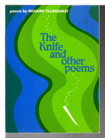 THE KNIFE AND OTHER POEMS. by Tillinghast, Richard.